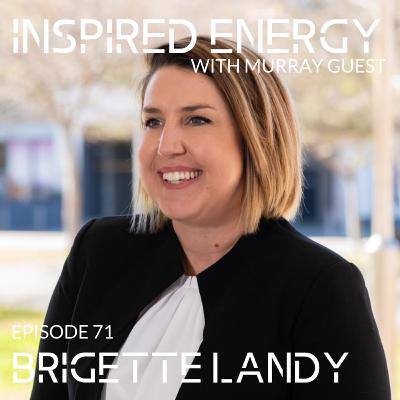 Episode 71 - Brigette Landy | Recruitment & Strengths