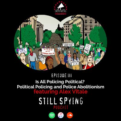 Is All Policing Political? Featuring Alex S. Vitale