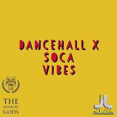 20min. DANCEHALL X SOCA VIBES BY J-LAVA  #MixTapeMonday Week 120