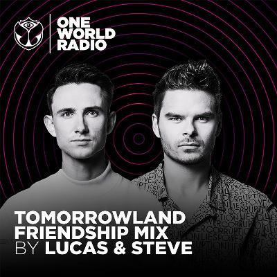 Tomorrowland Friendship Mix - Lucas & Steve