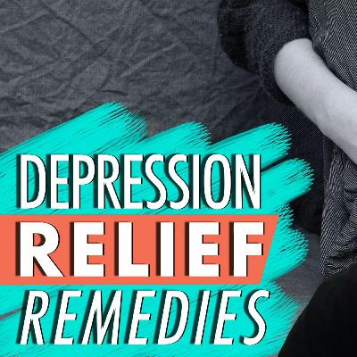 Depression — Top 10 Natural Relief Remedies Working for Me!