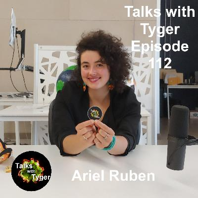 112: The Perfect Combination of Silicon & Granola // Ariel Ruben