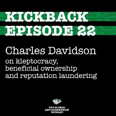22. Charles Davidson on kleptocracy, beneficial ownership and reputation laundering