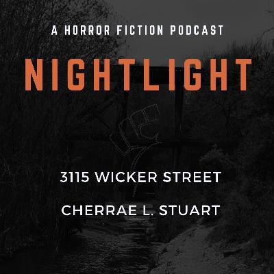 305: 3115 Wicker Street by Cherrae L. Stuart