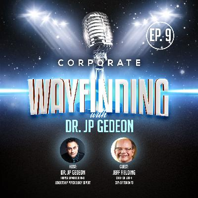 Episode 9 - Featuring Jeff Fielding - Chief of Staff, City of Toronto - Covid and the Future of Government