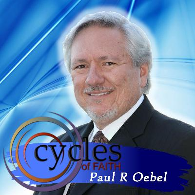 What's God Saying Today With Mark Taylor on Cycles of Faith with Paul R Oebel