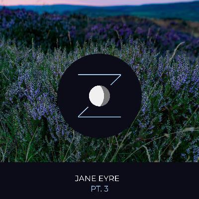 Jane Eyre pt. 3