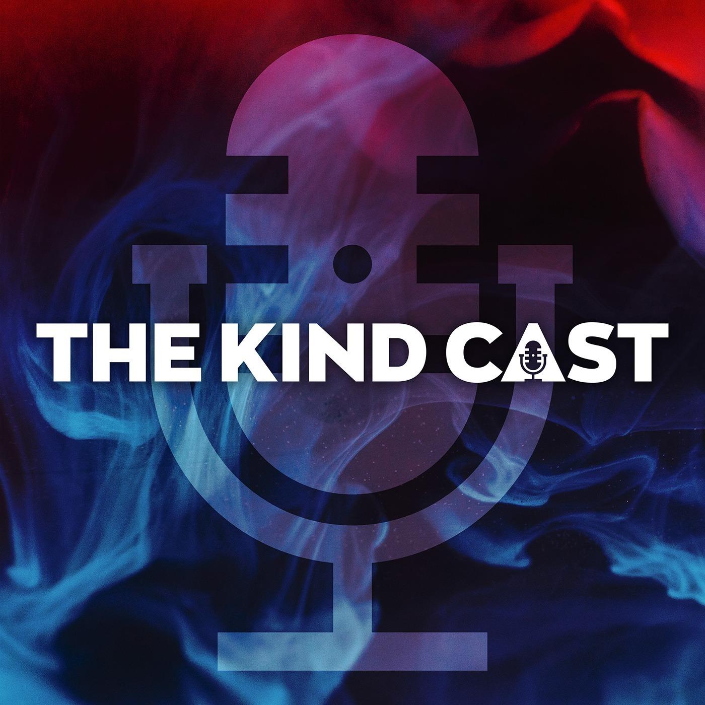 The Kind Cast Episode 1