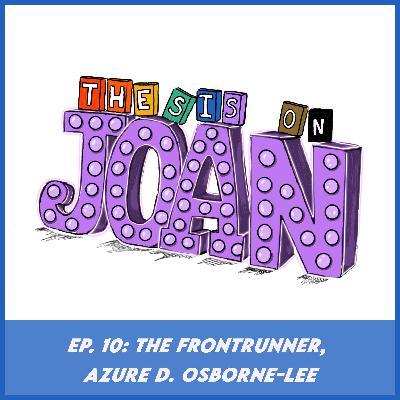 #10 The Frontrunner, Azure D. Osborne-Lee