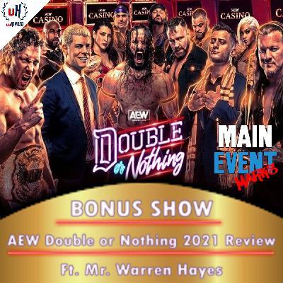 BONUS: AEW Double or Nothing 2021 (ft. Mr. Warren Hayes)