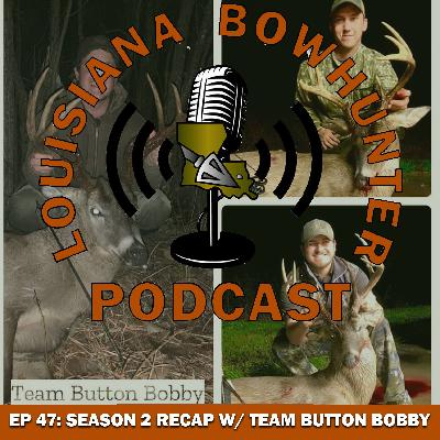 Episode 47: Season 2 Recap with Team Button Bobby