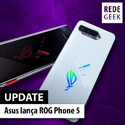 UPDATE - Asus lança ROG Phone 5