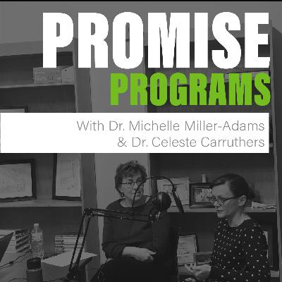 Promise Programs with Dr. Michelle Miller-Adams and Dr. Celeste Carruthers