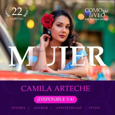 """T1 C22 """"Mujer"""" invitada Camila Arteche"""