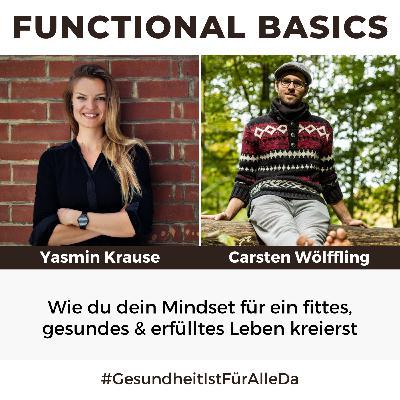 #191 Wie du dein Mindset für ein fittes, gesundes & erfülltes Leben kreierst mit Yasmin Krause #GesundheitIstFürAlleDa