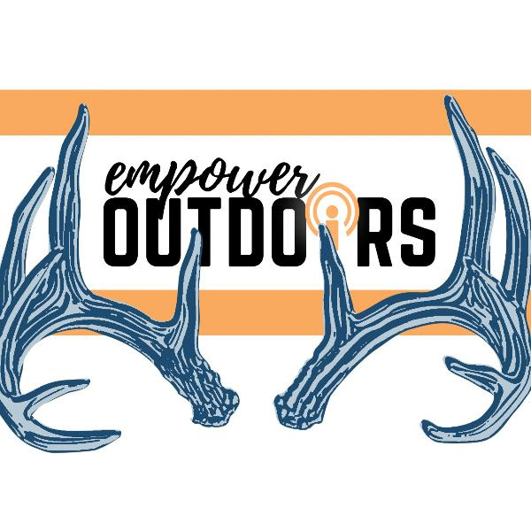 Ep 20: Hunting, Conservation, and Getting Involved - with Special Guest, Allison Rauscher
