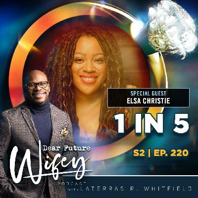 1 In 5 (Guest: Elsa Christie)
