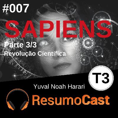 T3#007 Sapiens | Yuval Noah Harari
