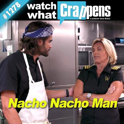 BelowDeckMed: Nacho Nacho Man