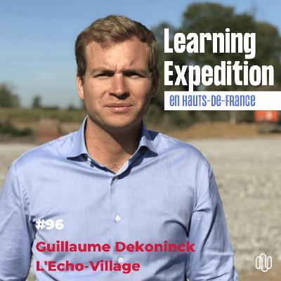 #96 - Guillaume Dekoninck /// Un projet d'agriculture urbaine au cœur de l'eurométropole - L'écho Village