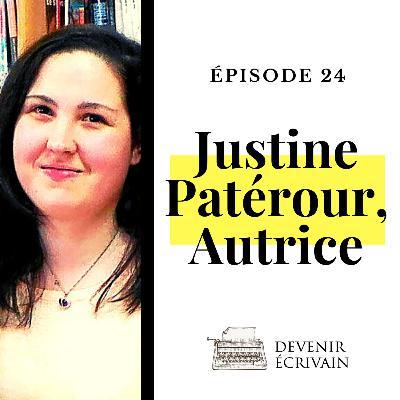 Ep #24 - Témoignage d'auteur avec Justine Patérour