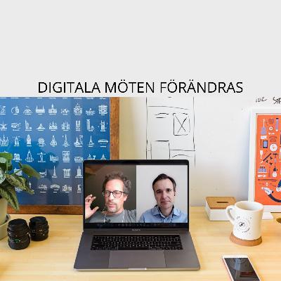 Digitala möten förändras. Fredrik Scheja, Jonas Jaani