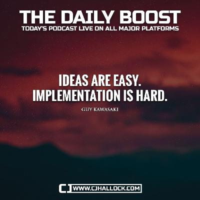 Ideas Are Easy • Daily Boost