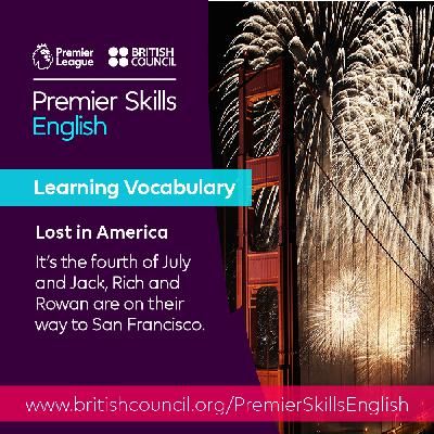 Learning Vocabulary: Lost in America