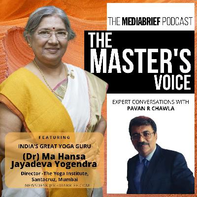 Yoga Special on The Master's Voice from MediaBrief.com