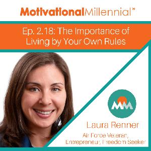 2.18: The Importance of Living by Your Own Rules with Laura Renner
