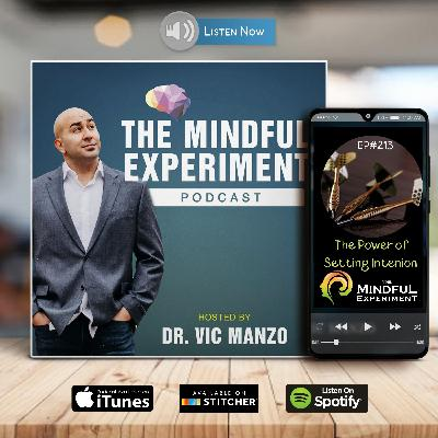 EP#213 - The Power of Setting Intention
