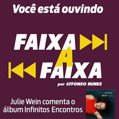 Julie Wein apresenta Infinitos Encontros