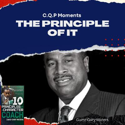 The Principle of It with Gary