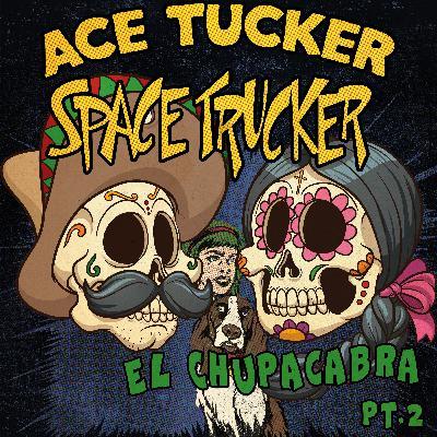 El Chupacabra - Part 2