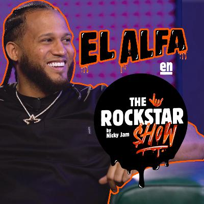 THE ROCKSTAR SHOW by Nicky Jam 🤟 - El Alfa | Episodio 2