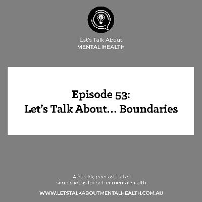 Let's Talk About... Boundaries