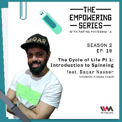 S02 E19: The Cycle of Life Pt 1: Introduction to Spinning