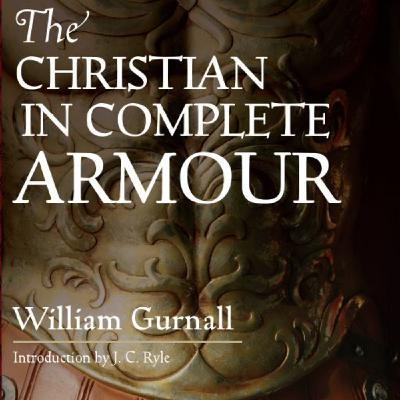 The Christian in Complete Armor: Chapter 3 Pt 1