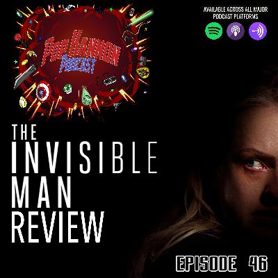 Episode 46 | The Invisible Man