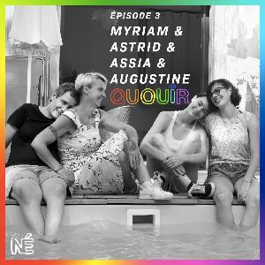 Quouïr #3 - Myriam et Astrid (saison 2)