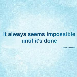 592. It always seems impossible until it's done