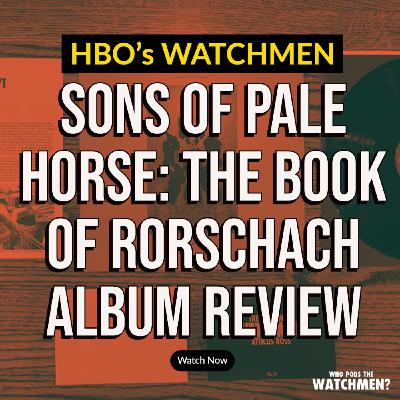 Sons of Pale Horse: The Book of Rorschach ALBUM REVIEW