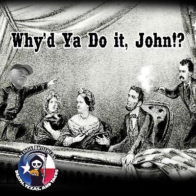 S1EP4: Why'd Ya Do It, John!?