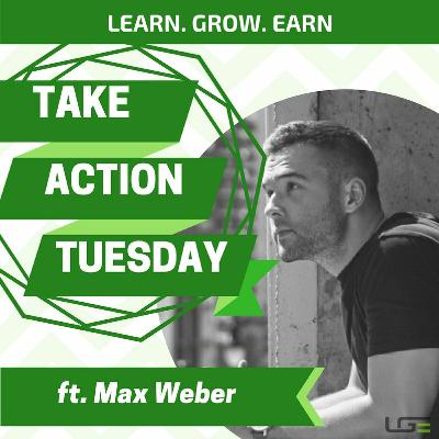 #TakeActionTuesday with Max Weber