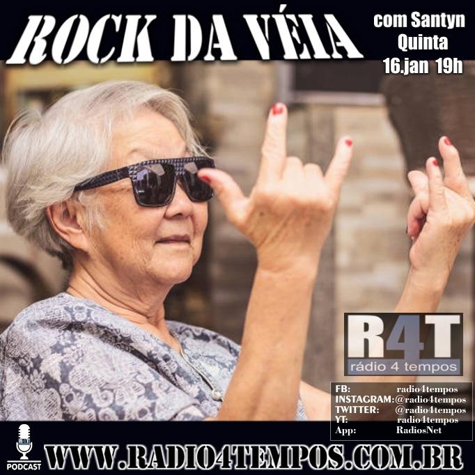 Rádio 4 Tempos - Rock da Véia 72
