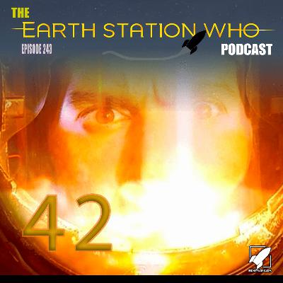 Earth Station Who – 42