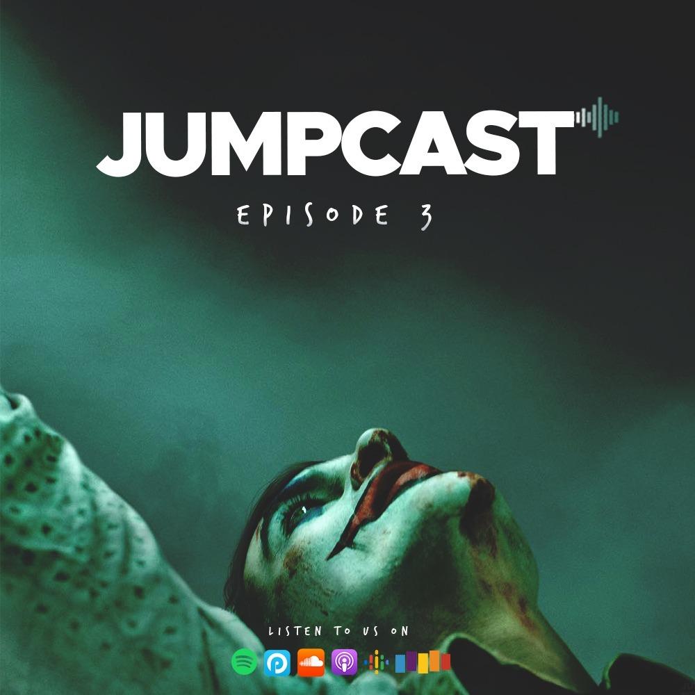 Episode #3 - Joker