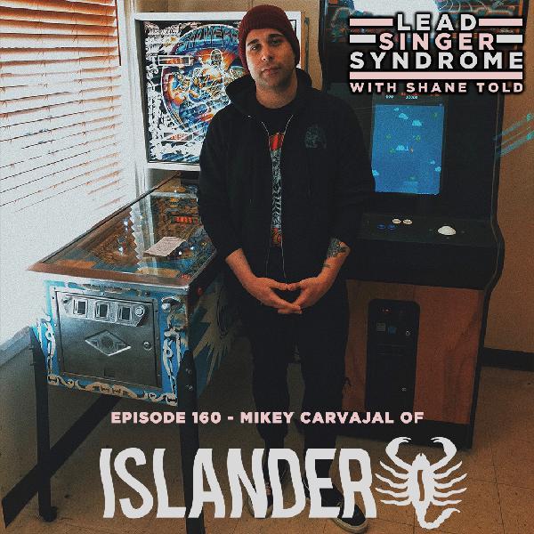 Episode 160 - Mikey Carvajal (Islander)
