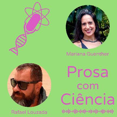 #14 – Educação, ciência e bromélias – com Rafael Louzada