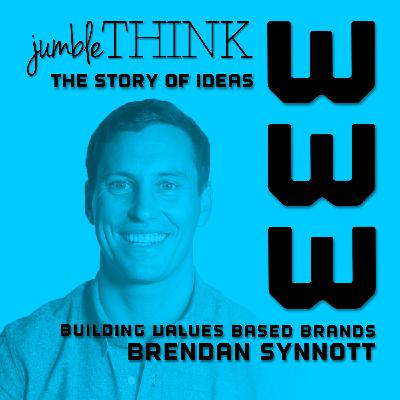 Building Values Based Brands with Brendan Synnott